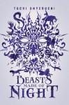 Beasts Made of Night - Tochi Onyebuchi