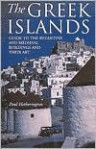 The Greek Islands: Guide To The Byzantine And Medieval Buildings And Their Art - Paul Hetherington