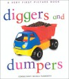 Diggers & Dumpers (Very First Picture Books (Lorenz Hardcover)) - Nicola Tuxworth