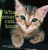 What Smart Cats Know - Glenn Dromgoole