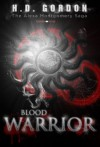 Blood Warrior - H.D. Gordon