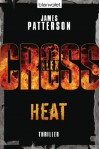 Heat - Alex Cross 15 -: Thriller (German Edition) - James Patterson, Leo Strohm
