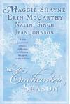 An Enchanted Season (Psy-Changeling, #0.5; Murphy Sisters, #1) - Maggie Shayne, Erin McCarthy, Nalini Singh