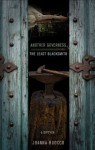 Another Governess / The Least Blacksmith: A Diptych - Joanna Ruocco, Ben Marcus