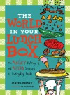The World in Your Lunch box - Claire Eamer, Sa Boothroyd
