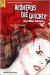 Redheads Die Quickly and Other Stories - Gil Brewer, David Rachels