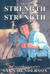 From Strength To Strength: An Autobiography - Sara Henderson