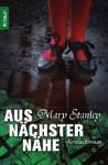 Aus Nächster Nähe Kriminalroman - Mary Stanley, Michaela Grabinger