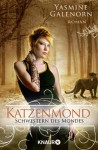 Katzenmond (Schwestern des Mondes, #11) - Yasmine Galenorn