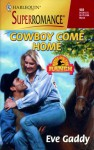 Cowboy Come Home - Eve Gaddy