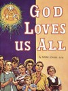 God Loves Us All - Lawrence G. Lovasik