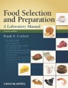 Food Selection and Preparation: A Laboratory Manual - Frank Conforti