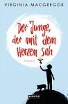 Der Junge, der mit dem Herzen sah: Roman (German Edition) - Virginia Macgregor, Wibke Kuhn