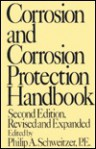 Corrosion and Corrosion Protection Handbook - Philip A. Schweitzer