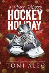 A Very Merry Hockey Holiday (The Assassins Series Book 7) - Toni Aleo