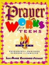 Prayer Works for Teens: Book 2: Resources for Parishes, Schools, and Families - Lisa-Marie Calderone-Stewart