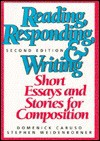 Reading, Responding, and Writing: Short Essays and Stories for Composition - Domenick Caruso