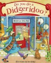 By Nick Page Do you do a Didgeridoo? [Hardcover] - Nick Page
