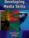 Developing Media Skills - Geoff Barton