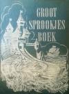 Groot Sprookjesboek - Antoon Coolen, Jan de Groot, Nienke van Hichtum, Nans van Leeuwen