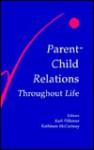 Parent-Child Relations Throughout Life - Pillemer, Pillemer