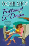 Followin' a Dream - Eboni Snoe