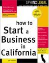 How to Start a Business in California - John Talamo, Mark Warda
