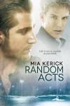 Random Acts - Mia Kerick