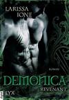 Demonica - Revenant (Demonica-Reihe, Band 7) - Larissa Ione, Bettina Oder