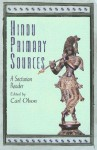 Hindu Primary Sources: A Sectarian Reader - Carl Olson