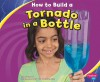 How to Build a Tornado in a Bottle - Lori Shores