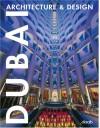 Dubai Architecture & Design (Architecture & Design Books) - daab