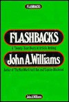 Flashbacks: A Twenty-Year Diary of Article Writing - John A. Williams
