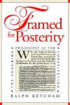 Framed for Posterity: The Enduring Philosophy of the Constitution - Ralph Louis Ketcham
