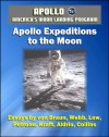 Apollo and America's Moon Landing Program - Apollo Expeditions to the Moon (NASA SP-350 Illustrated Edition) - First-hand Accounts by Astronauts and Managers including von Braun, Aldrin, Collins - National Aeronautics and Space Administration (NASA), Edwin E. Aldrin Jr., World Spaceflight News, Wernher von Braun, Michael Collins, Charles Conrad Jr., Alan B. Shepard Jr., James A. Lovell, Robert R. Gilruth, Edgar M. Cortright