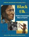 Black Elk: Native American Man of Spirit - Maura D. Shaw
