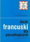 Język francuski dla początkujących - Maria Szypowska