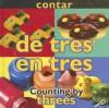 Contar: de Tres En Tres/Counting By: Threes - Esther Sarfatti