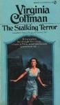 The Stalking Terror - Virginia Coffman