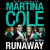 The Runaway - Martina Cole, Lisa Coleman, Headline Digital