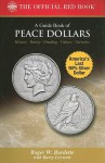 Bowers Series: A Guide Book of Peace Dollars (Bowers (Burdette)) - Roger Burdette