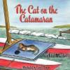 The Cat on the Catamaran: A Christmas Tale - John Martin, Carol Clemons