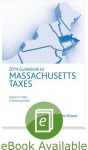 Massachusetts Taxes, Guidebook to (2014) - CCH Tax Law