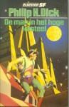 De man in het hoge kasteel (Pocket) - Philip K. Dick