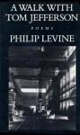 A Walk With Tom Jefferson - Philip Levine
