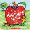 The Biggest Apple Ever - Steven Kroll, Jeni Bassett