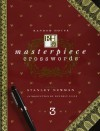 Random House Masterpiece Crosswords: 3 (Masterpiece Series) - Stanley Newman