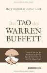 Das Tao des Warren Buffett: Folgen Sie dem besten Anleger der Welt auf dem Weg zum Börsenerfolg! (German Edition) - Mary Buffett, David Clark