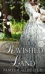 This Ravished Land - Pamela Oldfield