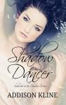 Shadow Dancer (Shadows of Morrow Series Book 1) - Addison Kline